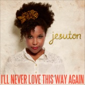 Ouça online e Baixe GRÁTIS [Download]: I'll Never Love This Way Again MP3
