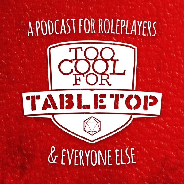 Too Cool For Tabletop