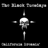 The Black Tuesdays - California Dreamin' artwork