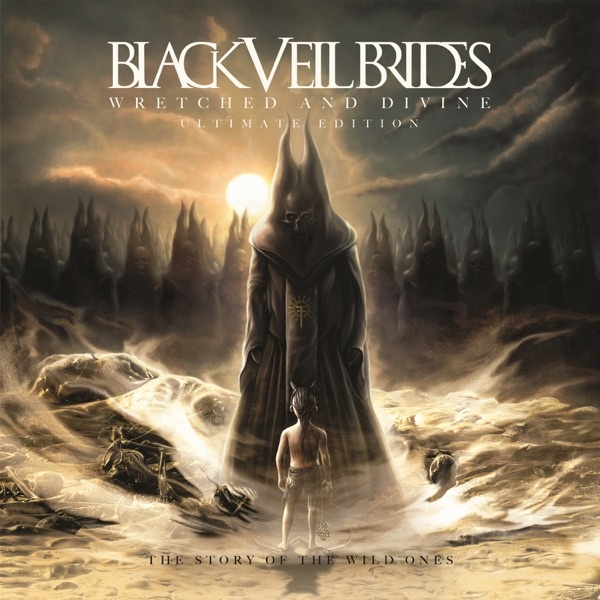 Wretched and Divine The Story of the Wild Ones - Ultimate Edition Black Veil Brides CD cover
