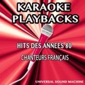 Hits des années 80 - Chanteurs français (Karaoke Playbacks)