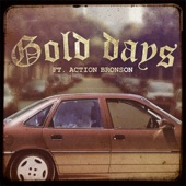 Gold Days (feat. Action Bronson) - Single
