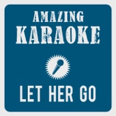 Let Her Go (Karaoke Version) [Originally Performed By Passenger]