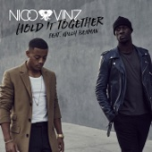 Nico & Vinz - Hold It Together (feat. Willy Beaman) artwork
