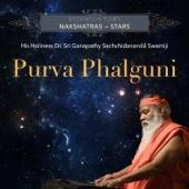 Meditation Tunes - Nakshatras / Stars - Purva Phalguni - Sri Ganapathy Sachchidananda Swamiji