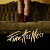 Fine Ass Mess (Paul Laffree Remix) - Single