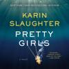 Karin Slaughter - Pretty Girls (Unabridged)  artwork