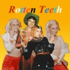 Rotten Teeth (feat. Kate Nash) - Single, HOLYCHILD