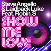 Show Me Love (feat. Robin S.) - EP