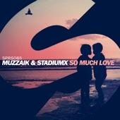 So Much Love - Single