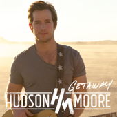 Might as Well - Hudson Moore