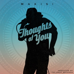 Thoughts of You – Single – Makisi