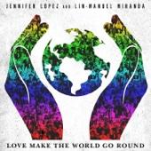 Love Make the World Go Round - Jennifer Lopez & Lin-Manuel Miranda Cover Art