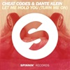 Let Me Hold You (Turn Me On) - Single, Cheat Codes & Dante Klein