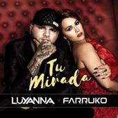 Tu Mirada (Radio Edit) [feat. Farruko] - Single