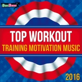 Top Workout: Training Motivation Music 2016