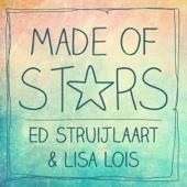 Ed Struijlaart & Lisa Lois - Made of Stars