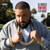 For Free (feat. Drake) - Single, DJ Khaled