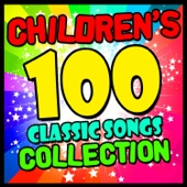Songs For Children - Children's 100 Classic Songs Collection artwork