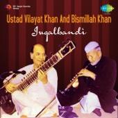 Jugalbandi - Ustad Vilayat Khan and Ustad Bismillah Khan