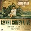 Rakhi Soneya Ve with Jatinder Shah Single