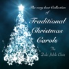 The Very Best Collection of Traditional Christmas Carols: Angels, Shepards, Kings and Holly at Xmas Time