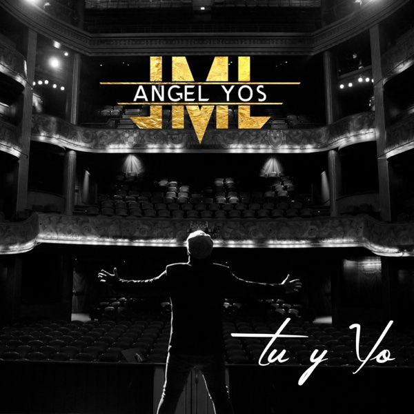 Tú y Yo - Single | Angel Yos Y La Mecanica Loca