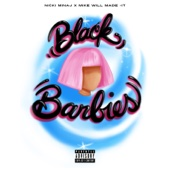 Black Barbies Nicki Minaj Mike Will Made It