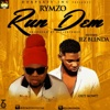 Run Dem (feat. Jez Blenda) - Single