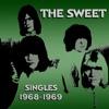 Singles 1968-1969 - EP, The Sweet