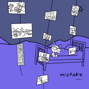 Mistake (Remixes) - Moby, Moby