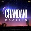 Chandni Raatein (Reprise) [Female Version]