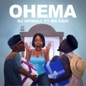 Ohema (feat. Mr Eazi) - DJ Spinall