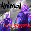 Animal I Have Become (Live) - Single