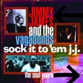 Jimmy James & The Vagabonds Now Is The Time
