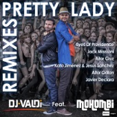 Pretty Lady (feat. Mohombi) [Remixes] - EP