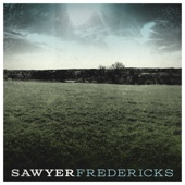 Sawyer Fredericks - EP