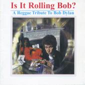 Is It Rolling Bob? A Reggae Tribute to Bob Dylan