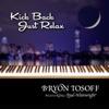 Kick Back Just Relax (feat. Paul Wainwright) - Single