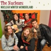 Nuclear Winter Wonderland - Single