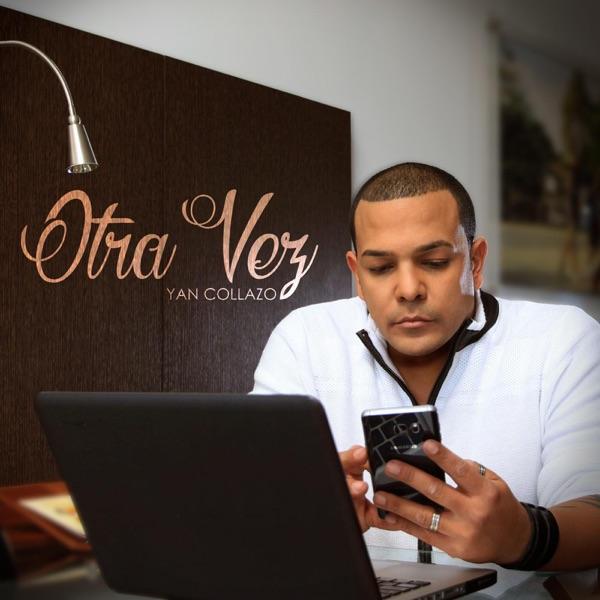 Yan Collazo - Otra Vez - EP (2016) [MP3 @192 Kbps]