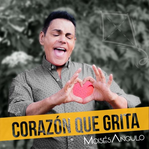 Moisés Angulo - Corazón Que Grita - Single (2016) [MP3 @192 Kbps]