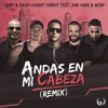 Andas En Mi Cabeza (Remix) [feat. Daddy Yankee, Don Omar & Wisin] - Single