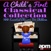 A Child's First Classical Collection: 100 Essential Classics for Children - Various Artists