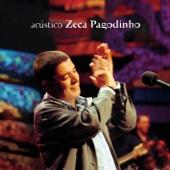 Acústico - Zeca Pagodinho (Live)