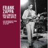 Halloween in the Big Apple (Live), Frank Zappa