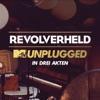 MTV Unplugged in drei Akten, Revolverheld