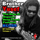 The King of Organic, Deep Fried, Fattback Blues Collection, Vol. 1 - EP