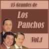 15 Grandes Éxitos de los Panchos Vol. 1, Los Panchos
