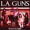 Boston 1989, L.A. Guns